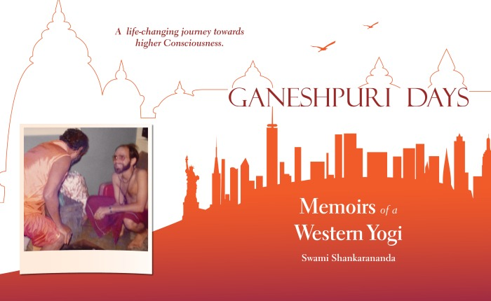 Ganeshpuri Days: Memoirs of a Western Yogi